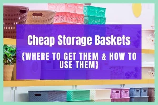 Cheap Storage Baskets